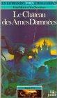 Dragon d'or, tome 5 : Le Château des âmes damnées par Morris