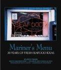 Mariner's Menu: 30 Years of Fresh Seafood Ideas (Distributed for North Carolina Sea Grant)
