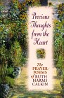 Precious Thoughts from the Heart, Ruth H. Calkin, 0884861015