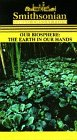 Our Biosphere:the Earth in Our Hands [VHS]