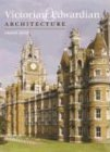 Victorian and Edwardian Architecture (Chaucer Press Architecture Library)