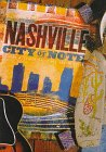 Nashville: City of Note (Urban Tapestry Series)