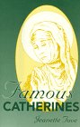 Famous Catherines, Jeanette E. Tuve, 188775038X
