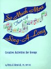 So Much More Than a Sing-a-Long : Music Activities for Group Leaders, Wenrick, Neta, 094387338X