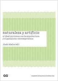 Naturaleza y artificio: El ideal pintoresco en la arquitectura y el ...
