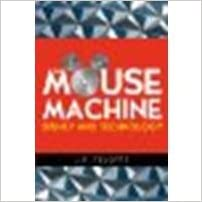 The Mouse Machine: Disney and Technology by J. P. Telotte (2008-08-11)