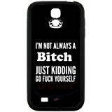 iFUOFF Samsung GALAXY S4 mini-Crown and I'M NOT ALWAYS A BICH Design Fashion Black Best Rubber Protective Snap-on Case for Samsung GALAXY S4 mini