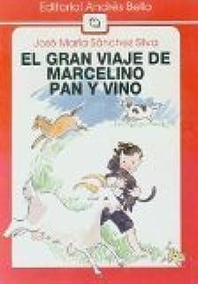 El Gran Viaje De Marcelino Pan Y Vino