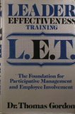 Leader Effectiveness Training - L. E. T., Thomas Gordon, 0399128883