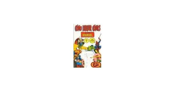 C mo dibujar c mics al estilo Marvel: 9788427024175 ...