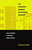 The Community Economic Development Movement: Law, Business, and the New Social Policy pdf epub