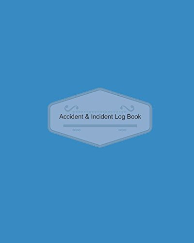 Amazon.com: Accident & Incident Log Book: Blue Cover Design ...