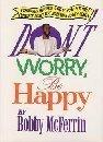 Don't Worry, Be Happy, Bobby McFerrin, 0385298021
