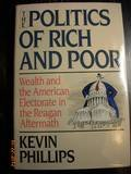 The Politics of Rich and Poor, Kevin Phillips, 0394559541
