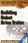 img - for Building Robot Drive Trains book / textbook / text book