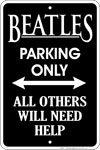 Metal Parking Sign - Beatles Parking Only