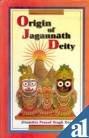 Origin of Jagannath Deity, Singh Deo, Jitamitra P., 812120352X