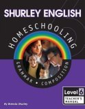 Shurley English Homeschool Kit: Level 6 Grammar Composition