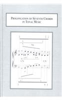 Prolongation of Seventh Chords in Tonal Music: Examples