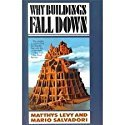 img - for Why Buildings Fall Down : How Structures Fail book / textbook / text book