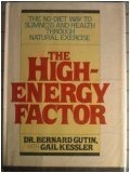 The High-Energy Factor, Bernard Gutin and Gail Kessler, 0394525485