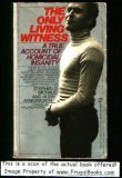 Only Living Witness, Stephen G. Michaud, 0451127528