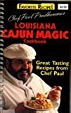 Chef Paul Prudhomme's Louisiana Cajun Magic Cookbook