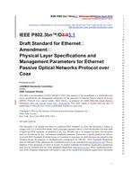 IEEE 802.3BN-2016 IEEE Standard for Ethernet Amendment 6: Physical Layer Specifications and Management Parameters for Ethernet Passive Optical Networks Protocol over Coax