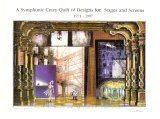 img - for A Symphonic Crazy-Quilt of Designs for Stages and Screens, 1971-1997 book / textbook / text book