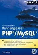 PHP 5 / MySQL 5. Studienausgabe (Professional Series)