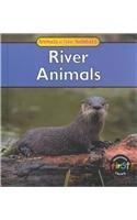 River Animals (Animals and Their Habitats) ebook