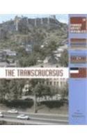 Read Online The Transcaucasus (Former Soviet Republics Series) PDF