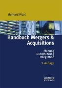 Handbuch Mergers And Acquisitions  Planung   Durchführung   Integration