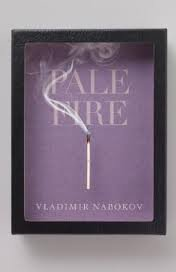 Pale Fire Publisher: Vintage