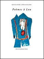 Poèmes à Lou par Guillaume Apollinaire