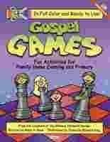 Gospel Games: Fun Activities for Family Home Evening and (Primary Bible Lessons)