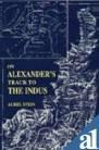 On Alexander's Track to the Indus, Aurel Stein, 8120609786