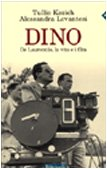 Dino. De Laurentiis, la vita e i film Copertina flessibile – 28 mag 2001 Tullio Kezich Alessandra Levantesi Feltrinelli 8807490102