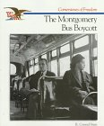 The Montgomery Bus Boycott, Richard C. Stein, 0516466712