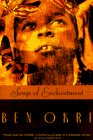 Songs of Enchantment, Ben Okri, 0385471572