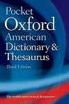Pocket Oxford American Dictionary & Thesaurus 3th (third) edition Text Only (Thesaurus American Pocket)