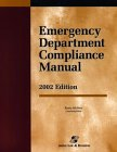 Emergency Department Compliance Manual 2002, Aspen Nonprofit F and A Development Group, 0834220458