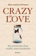 Crazy in Love: Ein autistisches Paar erzählt seine Geschichte