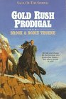 Gold Rush Prodigal (Saga of the Sierras)
