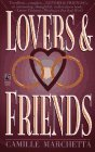 Lovers and Friends, Camille Marchetta, 0671869264