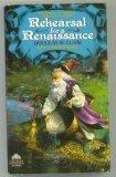 Rehearsal for a Renaissance, Douglas W. Clark, 0380763109