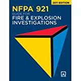NFPA 921 2011: Guide for Fire and Explosion Investigations, , 1616657146