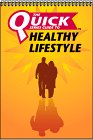Quick Series Guide to a Healthy Lifestyle, Seven Hills Publishing Staff, 2922164039
