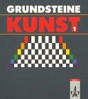 Grundsteine Kunst, Bd.1, Schülerbuch für das 5./6. Schuljahr