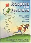 Respira Con Facilidad: Guia Sobre El Asma Para Jovenes (Spanish Edition) by Magination Press